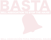 BASTA | The Bell Association to STOP the Abuse